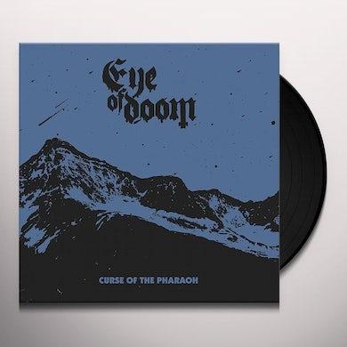 Eye Of Doom CURSE OF THE PHARAOH Vinyl Record