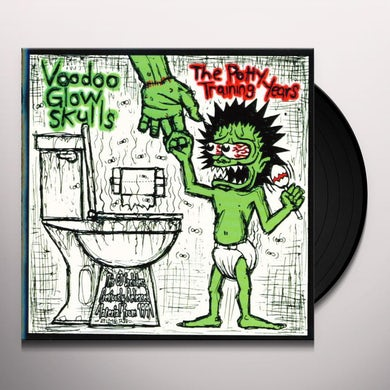 Voodoo Glow Skulls POTTY TRAINING YEARS Vinyl Record