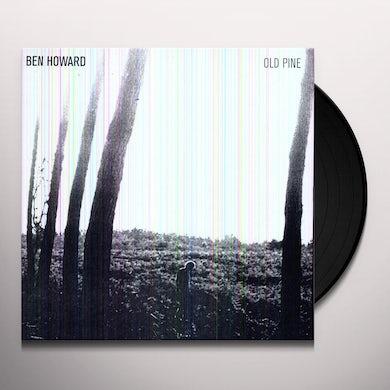 Ben Howard OLD PINE Vinyl Record