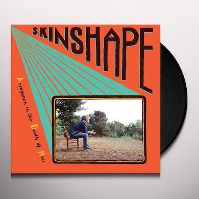 SKINSHAPE ARROGANCE IS THE DEATH OF MEN CD