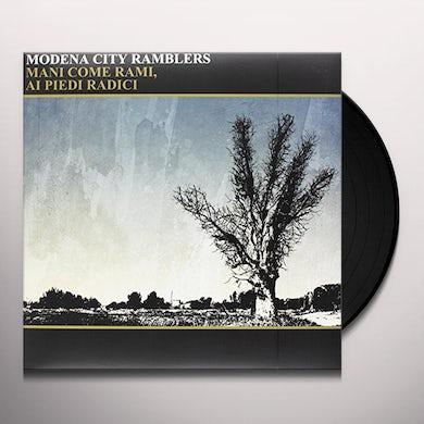 Modena City Ramblers MANI COME RAMI AI PIEDI RADICI Vinyl Record