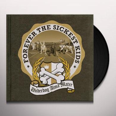 Forever The Sickest Kids UNDERDOG ALMA MATER Vinyl Record