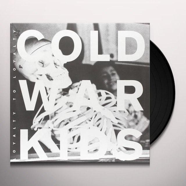 Cold War Kids LOYALTY TO LOYALTY Vinyl Record