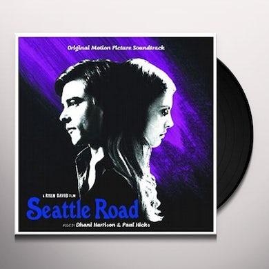 Dhani Harrison / Paul Hicks SEATTLE ROAD / Original Soundtrack Vinyl Record
