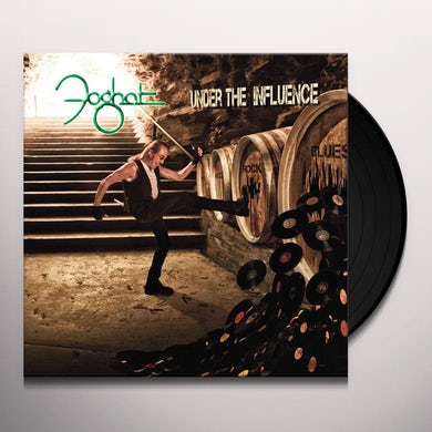 Foghat UNDER THE INFLUENCE Vinyl Record