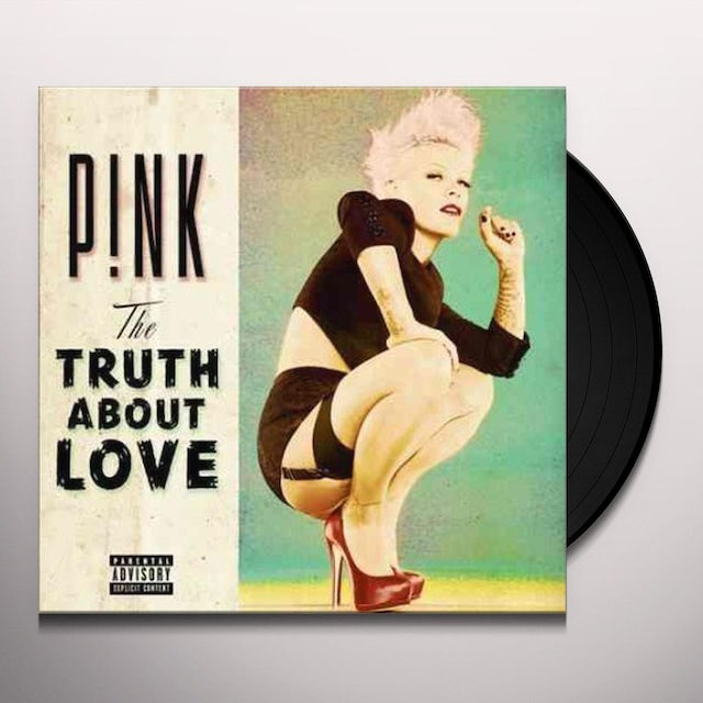 Pink TRUTH ABOUT LOVE Vinyl Record