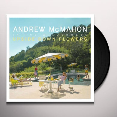 Andrew McMahon in the Wilderness UPSIDE DOWN FLOWERS Vinyl Record