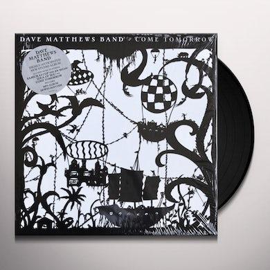 Dave Matthews Band COME TOMORROW Vinyl Record