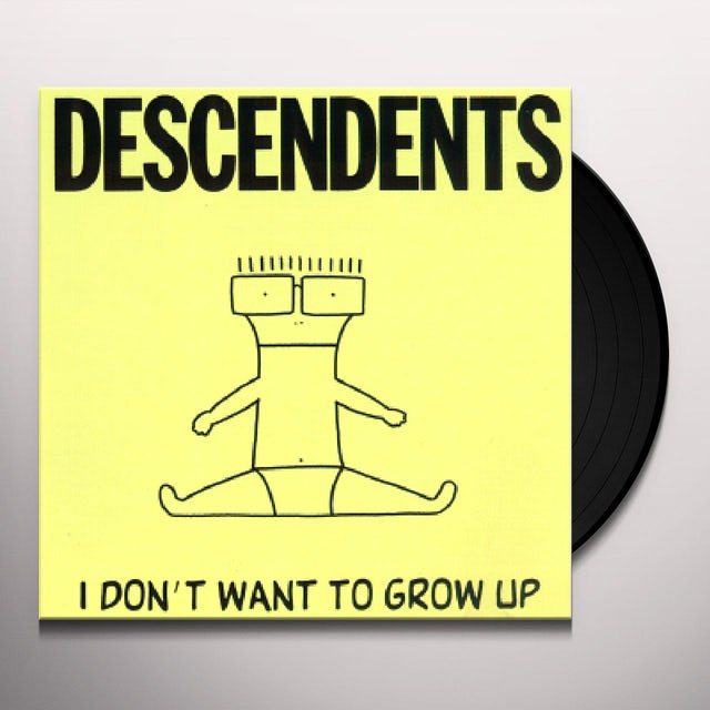 Descendents I DON'T WANT TO GROW UP Vinyl Record