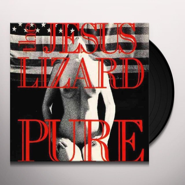 The Jesus Lizard PURE Vinyl Record