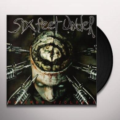 Six Feet Under MAXIMUM VIOLENCE Vinyl Record