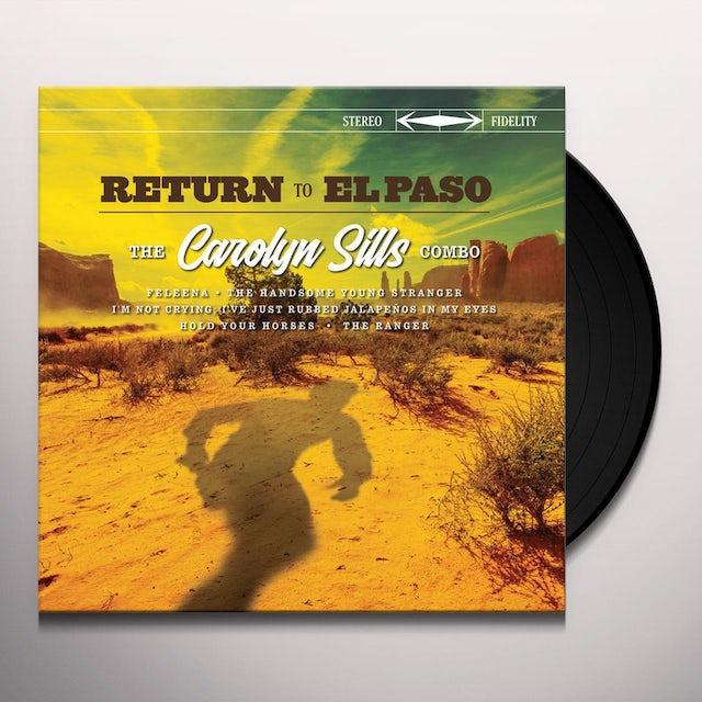 Carolyn Sills Combo RETURN TO EL PASO Vinyl Record