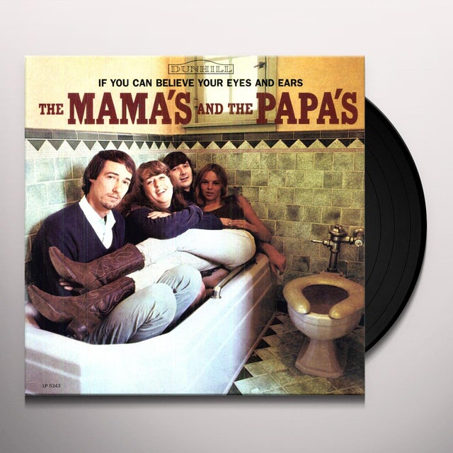 Mamas & Papas IF YOU CAN BELIEVE YOUR EYES & EARS Vinyl Record