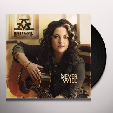 Ashley McBryde NEVER WILL Vinyl Record