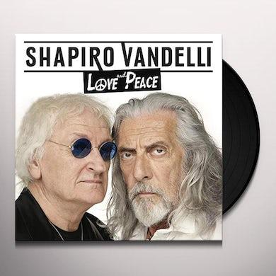 Shapiro Vandelli LOVE & PEACE Vinyl Record