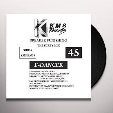 E DANCER SPEAKER PUNISHING/FEEL THE MOOD Vinyl Record