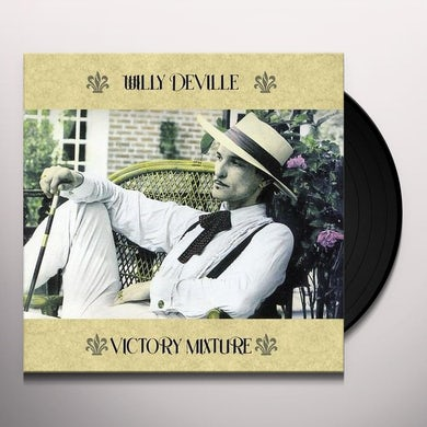 Willy Deville VICTORY MIXTURE Vinyl Record