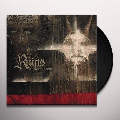 Ruins UNDERCURRENT Vinyl Record
