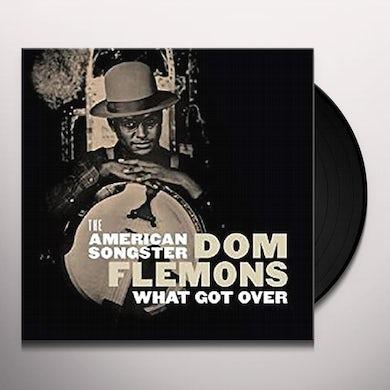 Dom Flemons What Got Over Vinyl Record