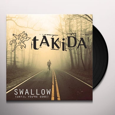 Takida SWALLOW (UNTIL YOU'RE GONE) Vinyl Record - Sweden Release