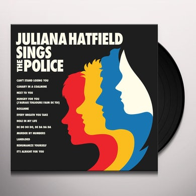 Juliana Hatfield SINGS THE POLICE Vinyl Record