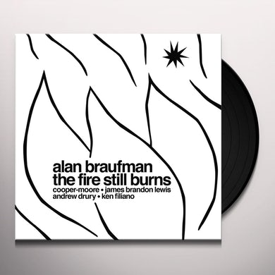 FIRE STILL BURNS Vinyl Record