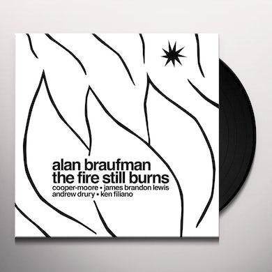 Alan Braufman FIRE STILL BURNS Vinyl Record