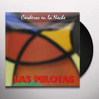 Las Pelotas CORDEROS EN LA NOCHE Vinyl Record