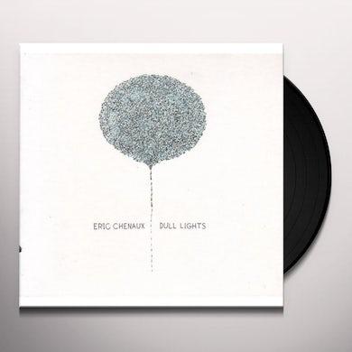 Eric Chenaux DULL LIGHTS Vinyl Record