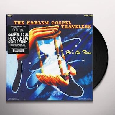 Harlem Gospel Travelers HE'S ON TIME Vinyl Record