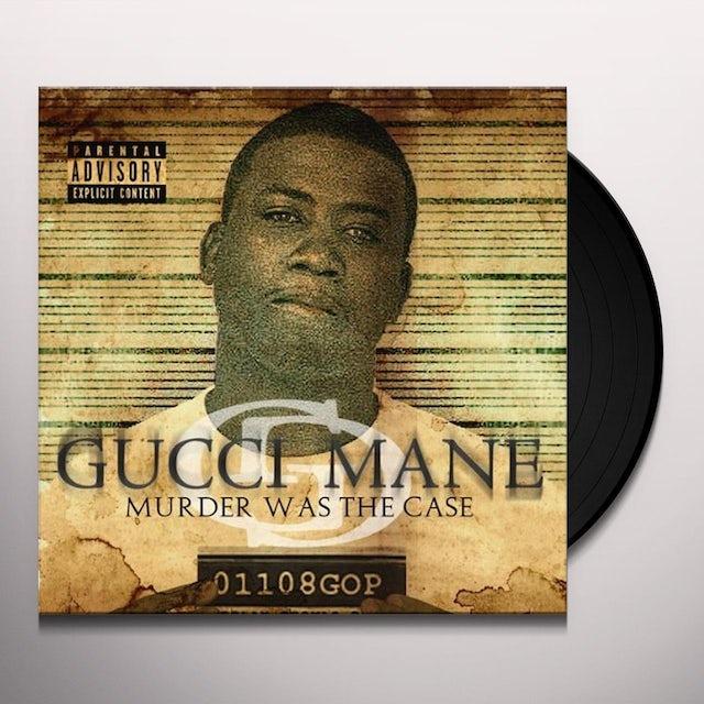 Gucci Mane MURDER WAS THE CASE Vinyl Record