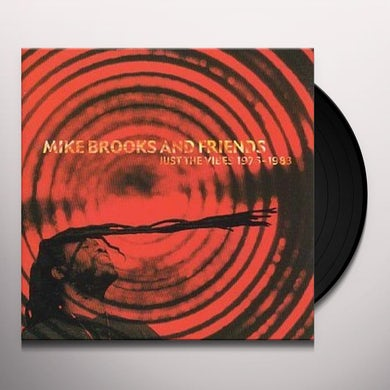 Mike Brooks & Friends JUST THE VIBES 1976-1983 Vinyl Record