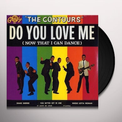 The Contours DO YOU LOVE ME (NOW THAT I CAN DANCE) Vinyl Record
