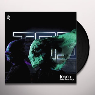 Tosca GOING GOING GOING Vinyl Record