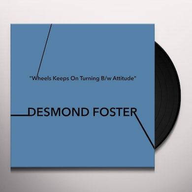 Desmond Foster WHEELS KEEPS ON TURNING / ATTITUDE Vinyl Record