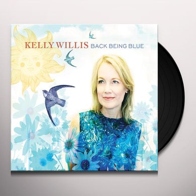Kelly Willis BACK BEING BLUE Vinyl Record