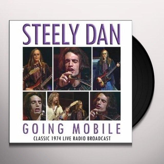 Steely Dan GOING MOBILE (Vinyl)