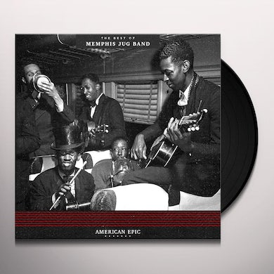 AMERICAN EPIC: THE BEST OF MEMPHIS JUG BAND Vinyl Record