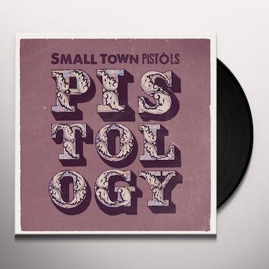 Small Town Pistols PISTOLOGY Vinyl Record