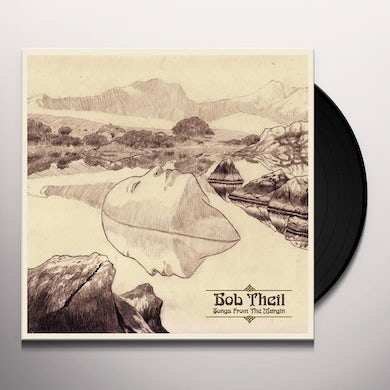 Bob Theil SONGS FROM THE MARGIN Vinyl Record