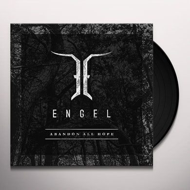 Engel ABANDON ALL HOPE Vinyl Record