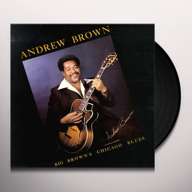 Andrew Brown BIG BROWN'S CHICAGO BLUES Vinyl Record