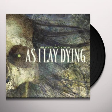 As I Lay Dying AN OCEAN BETWEEN US Vinyl Record