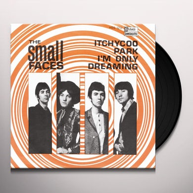 Small Faces Itchycoo Park B/W I'm Only Dreaming (7 ) Vinyl Record