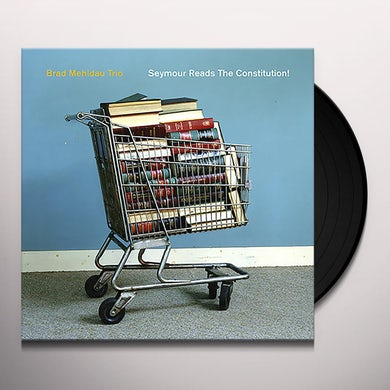 Brad Mehldau SEYMOUR READS THE CONSTITUTION Vinyl Record