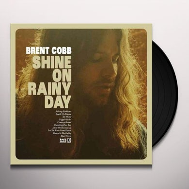 Brent Cobb SHINE ON RAINY DAY Vinyl Record