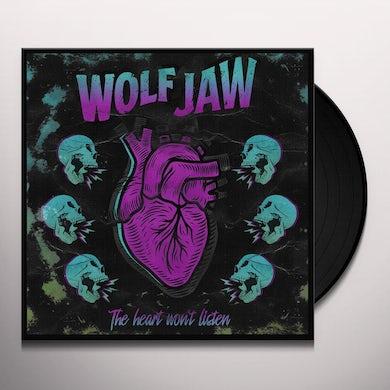 Wolf Jaw HEART WON'T LISTEN Vinyl Record