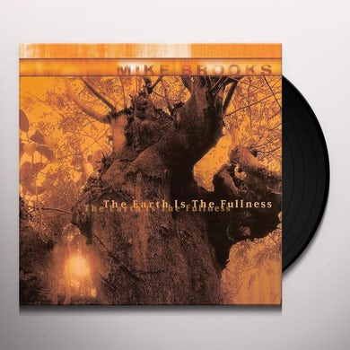 Mike Brooks EARTH IS THE FULLNESS Vinyl Record