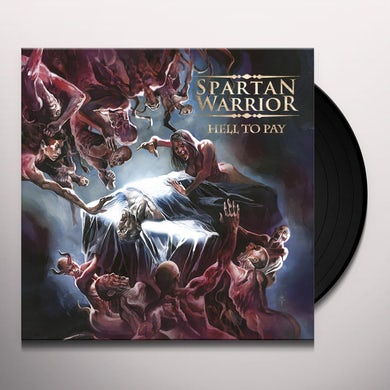 Spartan Warrior HELL TO PAY Vinyl Record