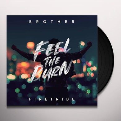 FEEL THE BURN Vinyl Record